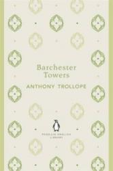 Barchester Towers - Anthony Trollope (2012)