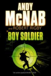 Boy Soldier - Andy McNab (ISBN: 9780552552219)