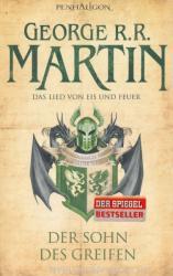 George R. R. Martin: Das Lied von Eis und Feuer 09: Der Sohn des Greifen (2012)
