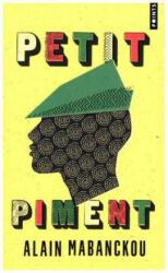 Petit piment - Alain Mabanckou (ISBN: 9782757861882)