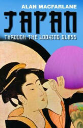 Japan Through the Looking Glass (ISBN: 9781861979674)