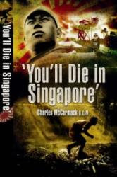 You'll Die in Singapore (2008)