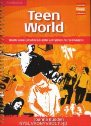 Teen World: Multi-Level Photocopiable Activities for Teenagers (ISBN: 9780521721554)
