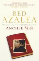 Red Azalea - Anchee Min (ISBN: 9780747596035)