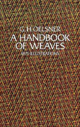 Handbook of Weaves - G. H. Oelsner (1976)