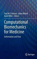 Computational Biomechanics for Medicine (2012)