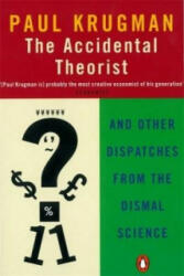 Accidental Theorist - And Other Dispatches from the Dismal Science (ISBN: 9780140286861)