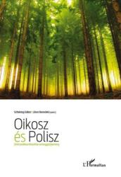 OIKOSZ ÉS POLISZ - ZÖLD POLITIKAI FILOZÓFIAI SZÖVEGGYŰJTEMÉNY (2009)