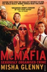 McMafia - Misha Glenny (ISBN: 9780099481256)