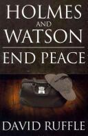 Holmes and Watson End Peace: A Novel of Sherlock Holmes (2012)