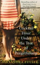 Cocktail Hour Under the Tree of Forgetfulness (2012)
