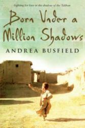 Born Under a Million Shadows (ISBN: 9780552775632)