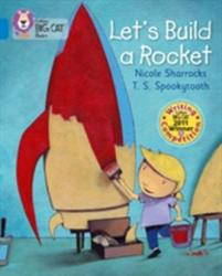 Let's Build a Rocket - Band 04/Blue (2012)