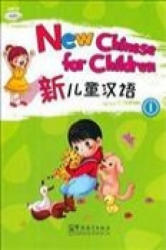 New Chinese for Children (ISBN: 9787513800822)