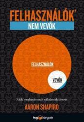 FELHASZNÁLÓK, NEM VEVŐK (ISBN: 9789633040867)