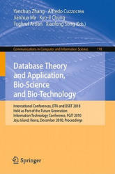 Database Theory and Application, Bio-Science and Bio-Technology - Proceedings (2010)