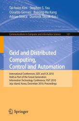 Grid and Distributed Computing, Control and Automation (2010)