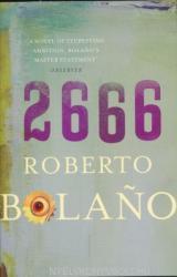Roberto Bolano: 2666 (ISBN: 9780330447430)