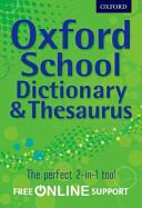 Oxford School Dictionary & Thesaurus (2012)