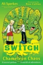 S. W. I. T. C. H 8: Chameleon Chaos (2012)