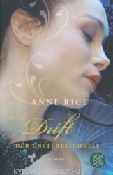 Anne Rice: Der Duft der Unsterblichkeit (ISBN: 9783596184224)