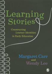 Learning Stories - Constructing Learner Identities in Early Education (2012)