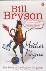 Mother Tongue: The Story of the English Language (ISBN: 9780141040080)