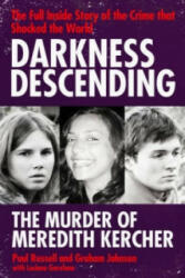 Darkness Descending - the Murder of Meredith Kercher (ISBN: 9781847398628)