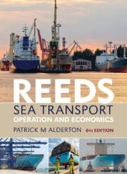 Reeds Sea Transport- Operation and Economics (ISBN: 9781408131428)