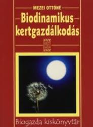 Biodinamikus kertgazdálkodás (ISBN: 9789639239395)
