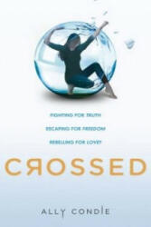 Crossed - Ally Condie (2012)