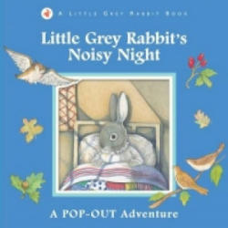 Little Grey Rabbit's Noisy Night - Alice Corrie (2012)