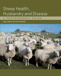 Sheep Health, Husbandry and Disease - A Photographic Guide (2011)