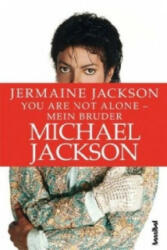 You are not alone - Mein Bruder Michael Jackson - Jermaine Jackson, Kirsten Borchardt, Alan Tepper (2012)