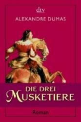 Die drei Musketiere - Alexandre, d. Ält. Dumas, A. Zoller (ISBN: 9783423137669)