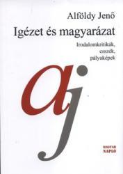 Igézet és magyarázat (ISBN: 9789639961586)