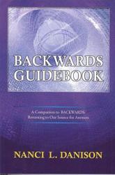 Backwards Guidebook - Nanci L Danison (2009)