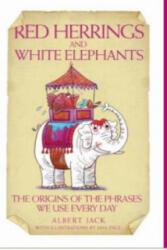 Red Herrings and White Elephants - Albert Jack (2007)