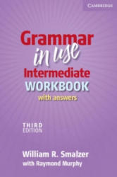 Grammar in Use Intermediate Workbook with Answers - William R. SmalzerRaymond Murphy (ISBN: 9780521734783)