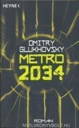Metro 2034 (ISBN: 9783453533011)