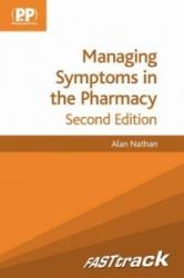 FASTtrack: Managing Symptoms in the Pharmacy (2012)