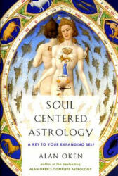 Soul-Centered Astrology: A Key to Your Expanding Self (2008)