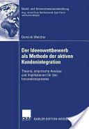 Ideenwettbewerb ALS Methode Der Aktiven Kundenintegration (2007)