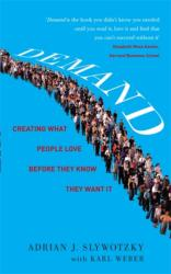 Demand: Creating What People Love Before They Know They Want it (2012)