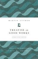 Treatise on Good Works (2012)