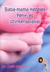 Baba-mama kezelés fény- és színterápiával (2009)