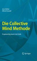 Die Collective Mind Methode (2009)