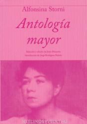 Antología mayor - Alfonsina Storni (ISBN: 9788475175126)