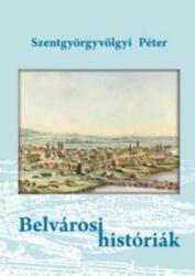 Belvárosi históriák (2009)