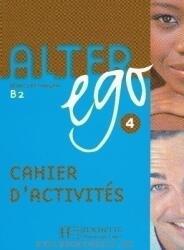 Alter Ego 4: Methode de Francais B2 (ISBN: 9782011555175)